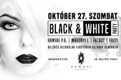 Black & White Party: Hamvai PG, Magonyi L, Fatboy, Fagyi