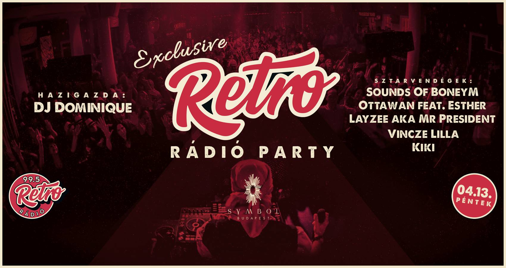 #exclusive RETRO RÁDIÓ PARTY: Sounds Of BoneyM, Ottawan feat. Esther, Layzee aka Mr President...